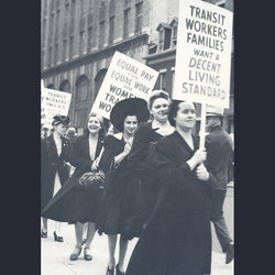 In 1941, Local 100 women march for pay equality