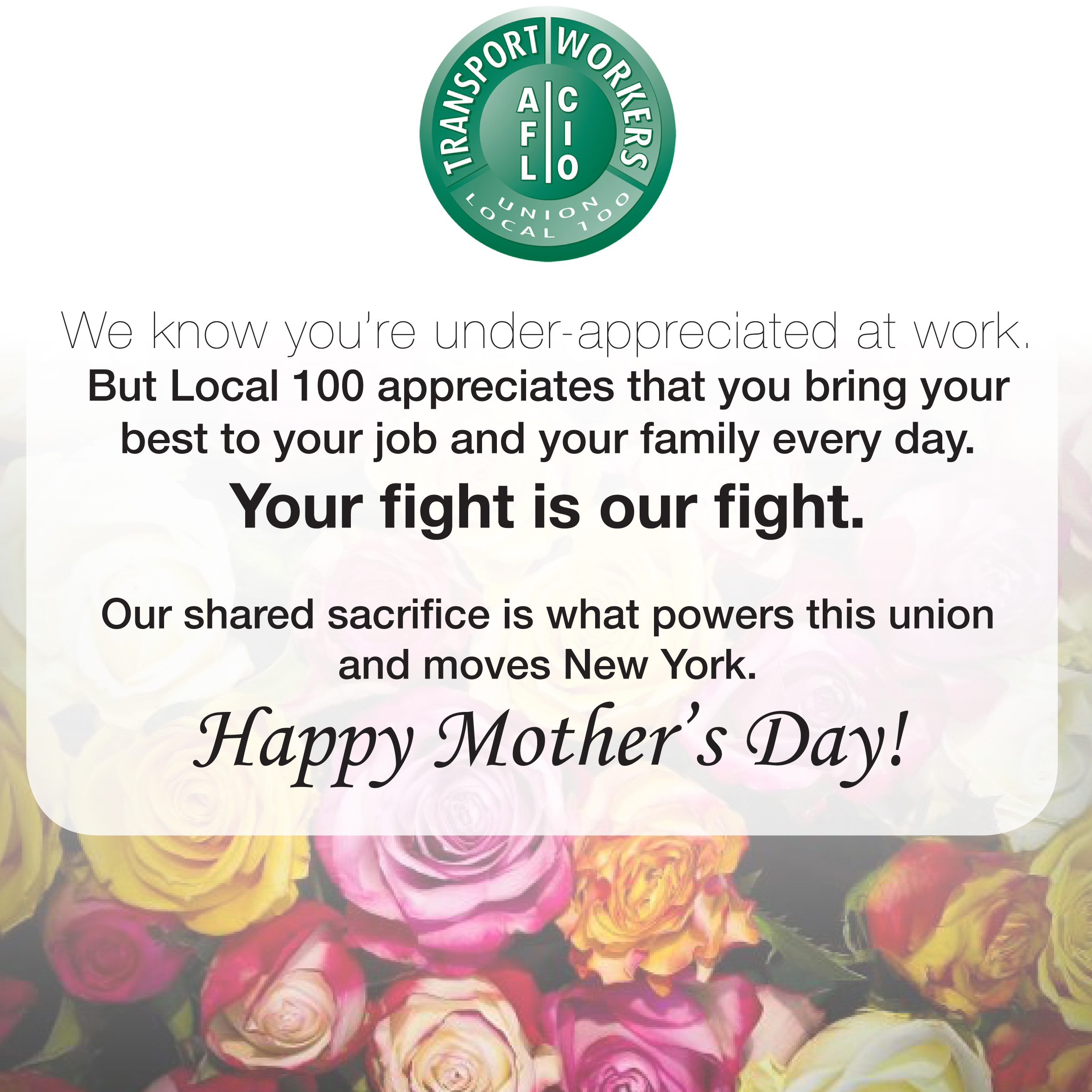 Mothers Day Greetings From Your Union Twu Local 100
